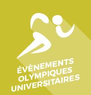 ÉVÉNEMENTS OLYMPIQUES UNIVERSITAIRES